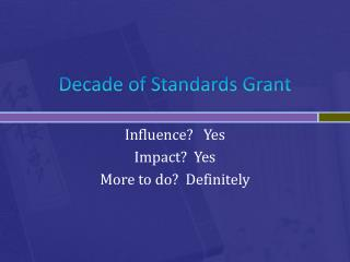 Decade of Standards Grant