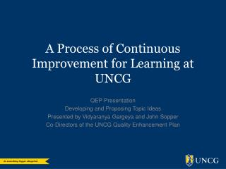 A Process of Continuous Improvement for Learning at UNCG