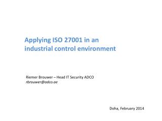 Applying ISO 27001 in an industrial control environment