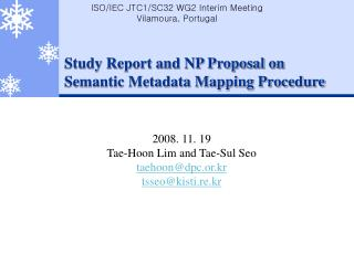 Study Report and NP Proposal on  Semantic Metadata Mapping Procedure