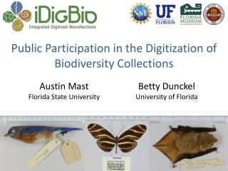 Public Participation in the Digitization of Biodiversity  Collections