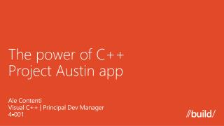 The power of C++  Project Austin app