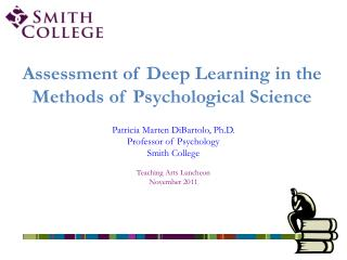 Assessment of Deep Learning in the Methods of Psychological Science