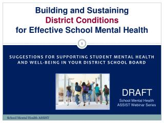 Building and Sustaining  District Conditions  for Effective School Mental Health