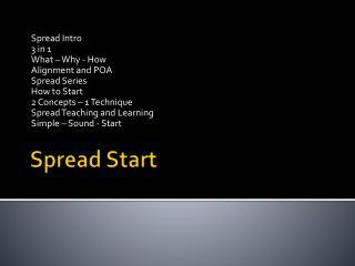Spread Start