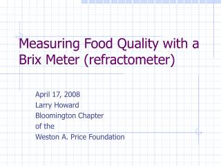 Measuring Food Quality with a Brix Meter refractometer