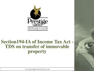 Section194-IA of Income Tax Act - TDS  on transfer of immovable property