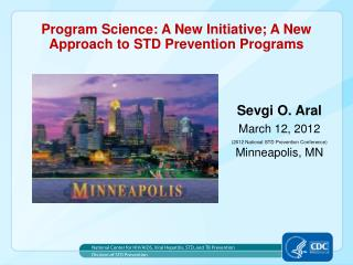 Program Science: A New Initiative; A New Approach to STD Prevention Programs