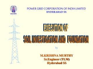 EXECUTION OF  SOIL INVESTIGATION AND  FOUNDATION