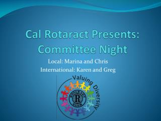 Cal  Rotaract  Presents: Committee Night