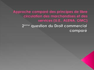 2 ème  question  du Droit commercial comparé