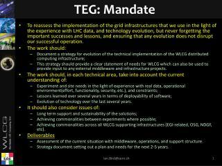 TEG: Mandate