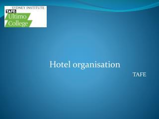 Hotel organisation TAFE