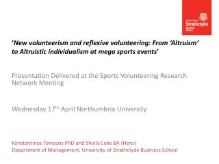 Presentation Delivered at the  Sports  Volunteering Research Network  Meeting