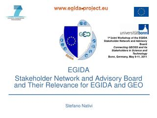 EGIDA  Stakeholder Network and Advisory Board and Their Relevance for EGIDA and GEO