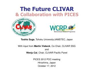 The Future  CLIVAR & Collaboration with PICES