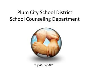 Plum City School District  School Counseling Department
