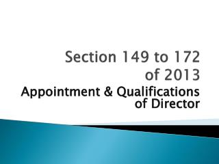 Section 149 to 172  of 2013
