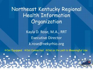 Northeast Kentucky Regional Health Information Organization