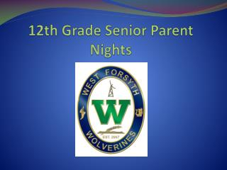 12th Grade Senior Parent Nights