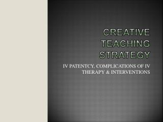 Creative Teaching Strategy