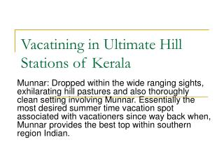 Vacationing in Topmost Spots of Kerala