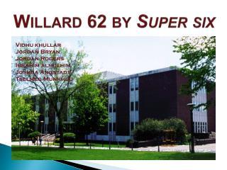 Willard 62 by Super six
