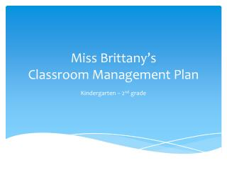 Miss Brittany's Classroom Management Plan