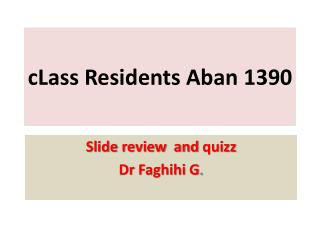 cLass Residents Aban 1390