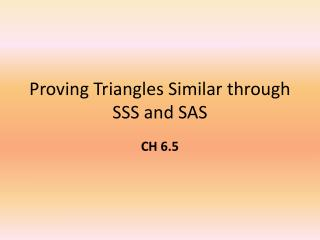 Proving Triangles Similar through SSS and SAS