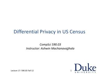 Differential Privacy in US Census