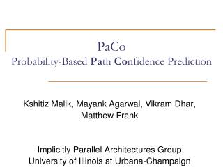 PaCo Probability-Based  Pa th  Co nfidence Prediction