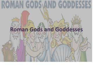 Roman Gods and Goddesses