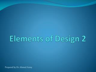 Elements of Design 2