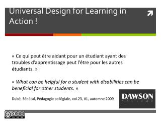 Universal  Design for Learning in  A ction !