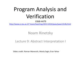 Noam Rinetzky Lecture 9: Abstract Interpretation I
