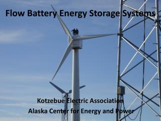 Flow Battery Energy Storage Systems