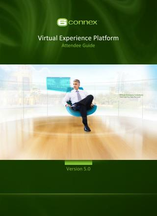 Virtual Experience Platform Attendee Guide