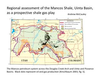 Regional  a ssessment  of the Mancos Shale, Uinta Basin, as a prospective shale gas play