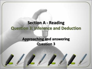 Section A - Reading Question 3: Inference and Deduction