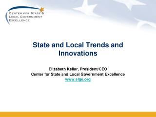 State and Local Trends and Innovations
