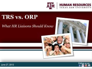 TRS vs. ORP What HR Liaisons Should Know