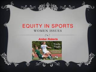 Equity in Sports Women Issues