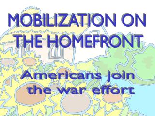 Americans join the war effort