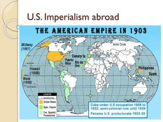 U.S. Imperialism abroad