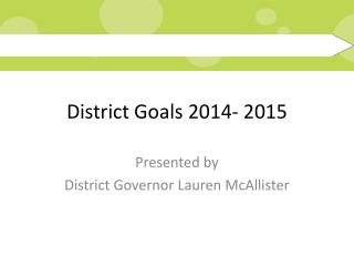 District Goals 2014- 2015