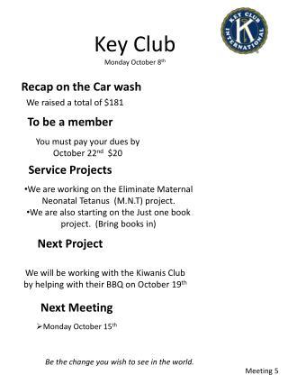 Key Club Monday October 8 th