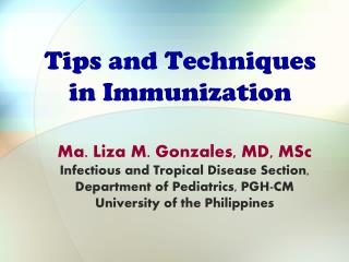 Tips and Techniques in Immunization
