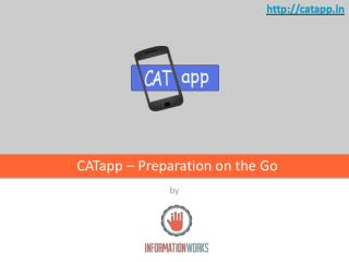 CATapp – Preparation on the  Go