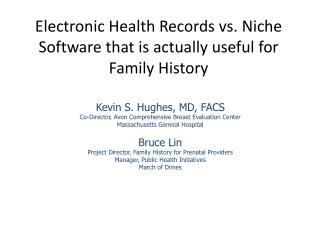 Electronic Health Records vs. Niche Software that is actually useful for Family History